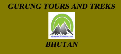 GURUNG TOURS AND TREKS BHUTAN